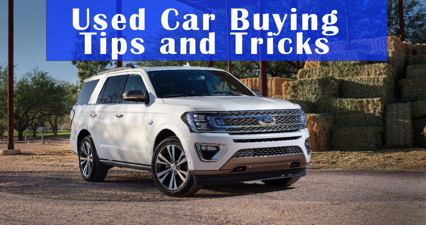 Used Car Buying Tips and Tricks